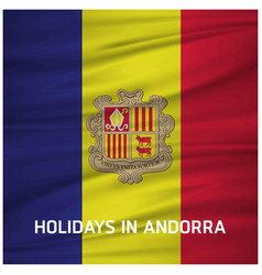 Andorra independence day waving flag vector