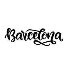 barcelona city hand written brush lettering vector image