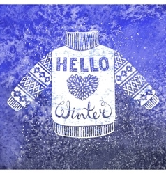 Hello winter text and knitted wool pullover vector