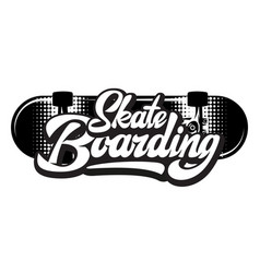 stylish calligraphic inscription - skateboarding vector image