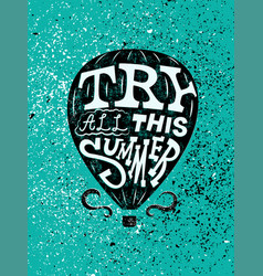 summer air balloon typographic grunge poster vector image vector image