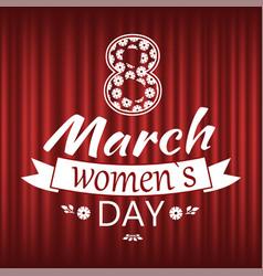 8 march celebration international holiday women vector image