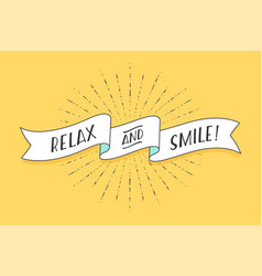 ribbon with text relax and smile vector image