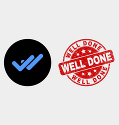 Valid ticks icon and distress well done vector