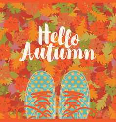 autumn banner with the inscription and blue shoes vector image vector image