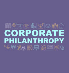 Corporate philanthropy word concepts banner vector