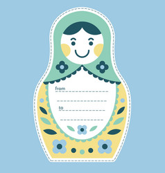 Matryoshka russian nesting doll gift tag or card vector