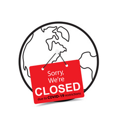 Sorry we are closed tag sign on globe icon vector