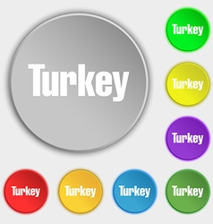 Turkey icon sign Symbol on eight flat buttons vector