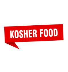 kosher food speech bubble kosher food ribbon sign vector image