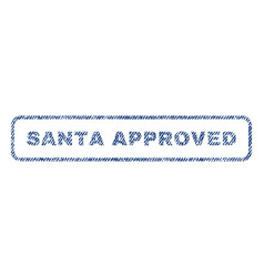 Santa approved textile stamp vector