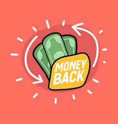 money back hand drawn banknotes icon vector image