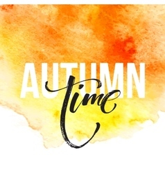 Fall time poster with colorful watercolor leaves vector image