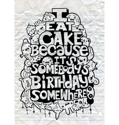 Hand drawn poster with funny but true quotes vector