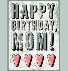 typographical vintage grunge birthday card vector image