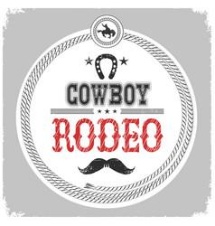 Cowboy rodeo label with cowboy decotarion vector