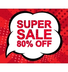 Sale poster with super sale 80 percent off text vector