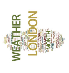 london weather text background word cloud concept vector image