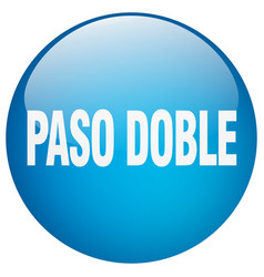 Paso doble blue round gel isolated push button vector