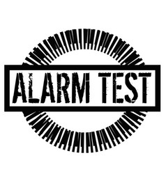 Alarm test stamp on white vector