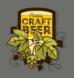 hoppy craft beer label with leaves and hops vector image
