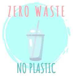 no plastic zero waste ecological lifestyle flyer vector image