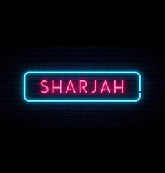 Sharjah neon sign bright light signboard banner vector