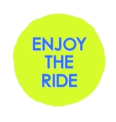 With Enjoy the ride text logo vector