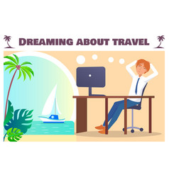 dreaming about travel banner with office worker vector image