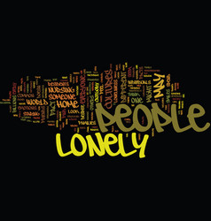 Lonely people text background word cloud concept vector