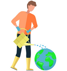 Man holds watering can and pours water on planet vector
