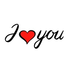 I love you brush lettering vector image vector image