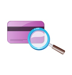 Credit card and magnifying glass vector