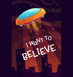 i want to believe cartoon comic poster with vector image