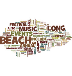 long beach events text background word cloud vector image
