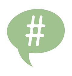 speech bubble hashtag social media isolated icon vector image