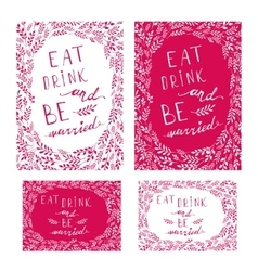 Poster wedding lettering eat drink and be married vector
