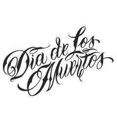 calligraphic dia de los muertos lettering vector image