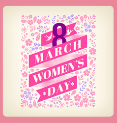 womens day greeting with floral background vector image