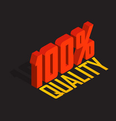 100 percent 3d isometric object sign of quality vector image
