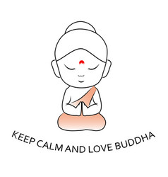 Keep calm and love buddha vector
