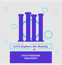lets explore the beauty of four freedom monument vector image