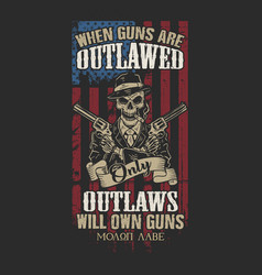 Only outlaws will own guns vector