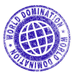Scratched textured world domination stamp seal vector