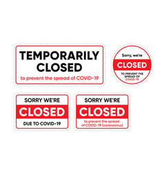 temporarily closed sign warning sign about vector image