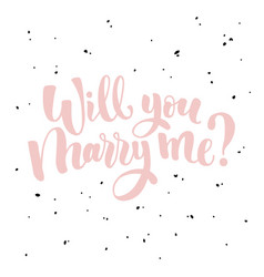 Will you marry me lettering hand drawn vector