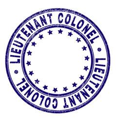 Grunge textured lieutenant colonel round stamp vector