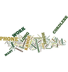 long range cordless phone text background word vector image