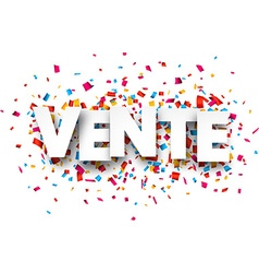 Paper vente confetti sign vector
