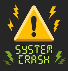 system crash alert message with attention sign vector image